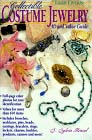 Collectibe Costume Jewelry: ID & Value Guide